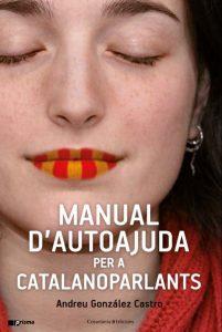 La Bustia Manual d'autoajuda per a catalanoparlans Andreu Gonzalez Martorell
