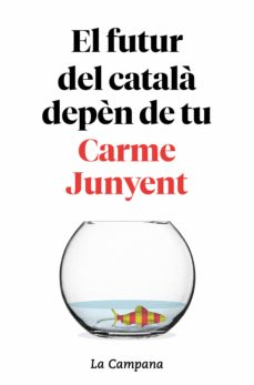 La Bustia el futur del catala depen de tu Carme Junyent