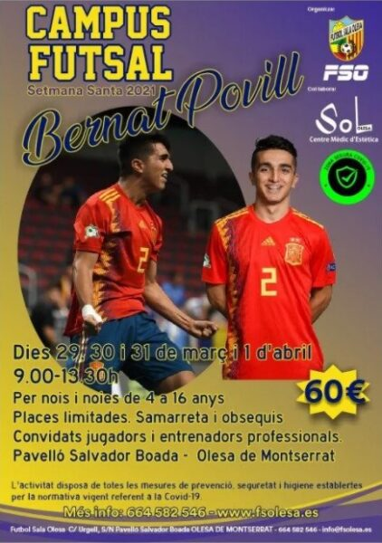 La Bustia cartell campus Bernat Povill futbol sala Olesa